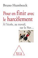 Téléchargez le livre :  Pour en finir avec le harcèlement