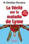 Télécharger le livre :  La Vérité sur la maladie de Lyme