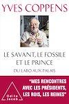 Télécharger le livre :  Le Savant, le Fossile et le Prince