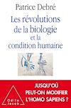 Télécharger le livre :  Les Révolutions de la biologie et la condition humaine