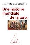 Télécharger le livre : Une histoire mondiale de la paix