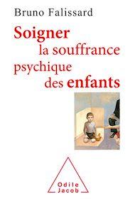 Téléchargez le livre :  Soigner la souffrance psychique des enfants