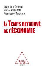 Téléchargez le livre :  Le Temps retrouvé de l'économie