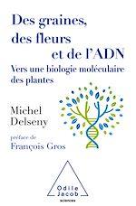 Téléchargez le livre :  Des graines, des fleurs et de l'ADN