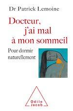 Download this eBook Docteur, j'ai mal à mon sommeil