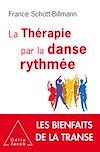 Télécharger le livre :  La Thérapie par la danse rythmée
