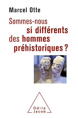 Téléchargez le livre :  Sommes-nous si différents des hommes préhistoriques ?
