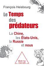 Download this eBook Le Temps des prédateurs