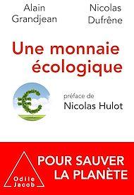 Téléchargez le livre :  Une monnaie écologique
