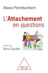 Téléchargez le livre :  L' Attachement en questions
