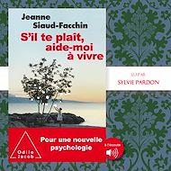 Téléchargez le livre :  S'il te plaît, aide-moi à vivre