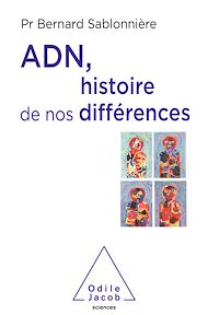 Téléchargez le livre :  ADN, histoire de nos différences