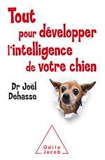 Download this eBook Tout pour développer l'intelligence de votre chien
