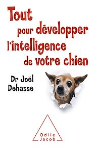 Téléchargez le livre :  Tout pour développer l'intelligence de votre chien