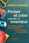 Penser et créer comme un inventeur
