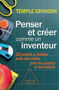 Téléchargez le livre :  Penser et créer comme un inventeur