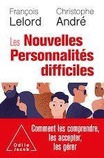 Download this eBook Les Nouvelles Personnalités difficiles