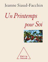 Téléchargez le livre :  Un printemps pour soi