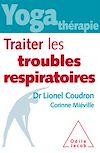 Télécharger le livre :  Yoga-thérapie : traiter les troubles respiratoires