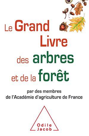 Téléchargez le livre :  Le Grand Livre des arbres et de la forêt