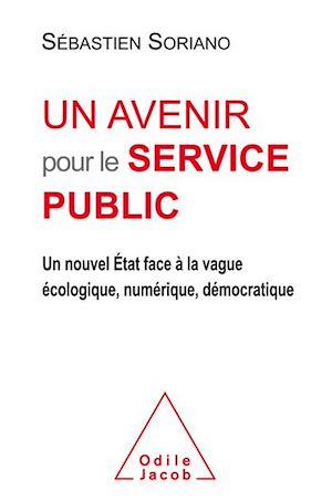 Téléchargez le livre :  Un avenir pour le service public