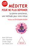 Télécharger le livre :  Méditer pour ne plus déprimer