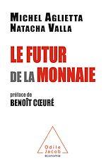 Download this eBook Le Futur de la monnaie