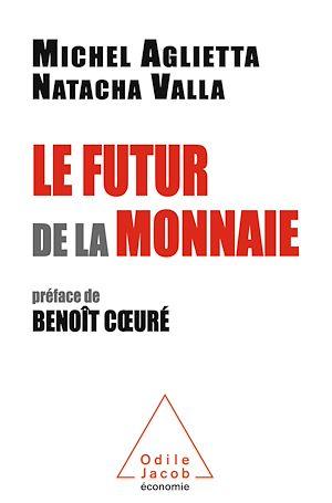 Téléchargez le livre :  Le Futur de la monnaie
