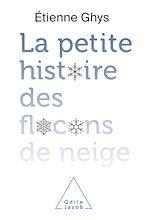 Download this eBook La petite histoire des flocons de neige