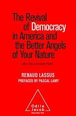 Download this eBook The Revival of Democracy in America and the Better Angels of Your Nature