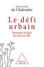 Download this eBook Le Défi urbain