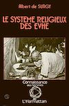 Télécharger le livre :  Le système religieux des Evhé