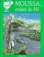 Download this eBook Moussa, enfant du Nil