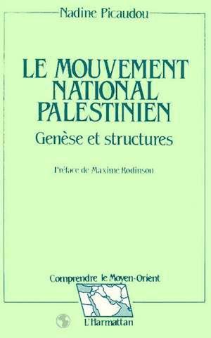 Téléchargez le livre :  Le mouvement national palestinien