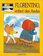 Download this eBook Florentino, enfant des Andes