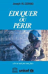 Téléchargez le livre :  Eduquer ou périr