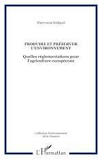 Download this eBook Produire et préserver l'environnement