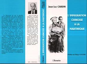Téléchargez le livre :  L'immigration chinoise à la Martinique