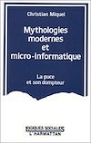 Télécharger le livre :  Mythologies modernes et micro-informatique - La puce et son dompteur
