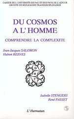 Download this eBook Du cosmos à l'homme - Comprendre la complexité