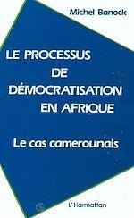 Download this eBook Le processus de démocratisation en Afrique