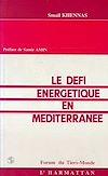 Télécharger le livre :  Le défi énergétique en Méditerranée