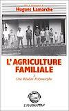 Télécharger le livre :  L'agriculture familiale