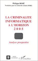 Download this eBook La criminalité informatique à l'horizon 2005