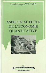 Download this eBook Aspects actuels de l'économie quantitative