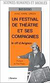 Télécharger le livre :  Un festival de théâtre et ses compagnies
