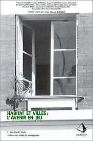 Téléchargez le livre :  Habitat et villes : l'avenir en jeu