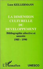 Download this eBook La dimension culturelle du développement