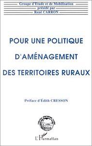 Téléchargez le livre :  Pour une politique d'aménagement des territoires ruraux
