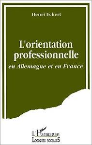 Téléchargez le livre :  L'orientation professionnelle en Allemagne et en France